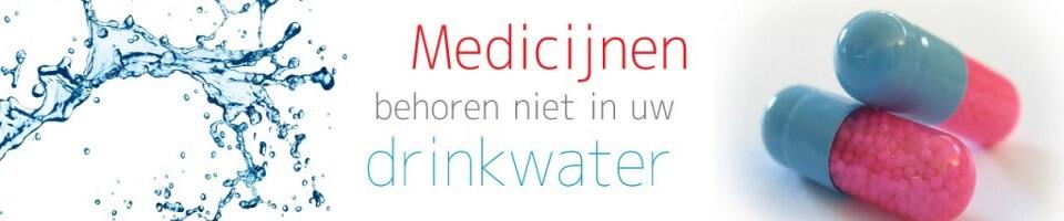 Medicijnen behoren niet in drinkwater!